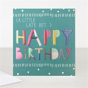 Ta Da Little Late But Happy Birthday Belated Birthday Card Birthday Cards For Her Belated Birthday Card Birthday Card Design