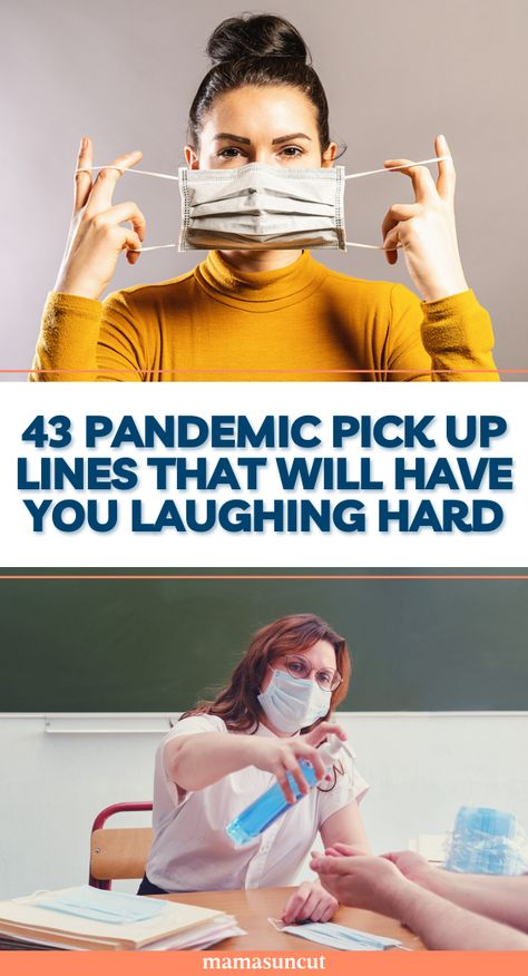 Are you looking for the best pandemic pick up lines to try out on a potential date? Here are some icebreakers that will make someone feel some sort of way.