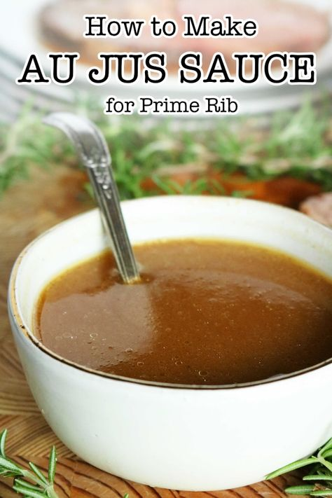 A seriously easy Au Jus recipe perfect for prime rib! Made with or without beef drippings in less than 10 minutes! A quick and easy recipe for prime rib au jus sauce featuring beef drippings, beef broth, and a quick simmer. Prime Rib Sauce, Prime Rib Au Jus, Smoked Prime Rib, Prime Rib Marinade, Marinade Sauce, Rib Recipes, Sauce Recipes, Easy Recipes, Roast Beef Recipes