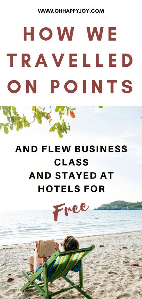 How To Travel Free On Credit Card Points - Oh Happy Joy! Journey of Motherhood