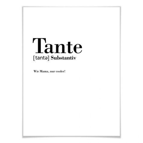Poster Grammatik - Tante -Wandbild, Wanddeko, Wandspruch, Sprüche und Zitate - Wer kennt es nicht - Themen, die einem besonders viel bedeuten - die Katze, das Reisen oder die Familie. Mit diesem typografischen Print setzen Sie ein Highlight in Ihrer Fotowand! Beliebte Wörter als Highlight an der Wand!