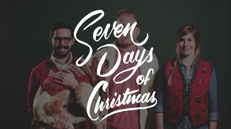 It's Sevenly's 7 Days of Christmas! You MUST watch this. Believe me :)