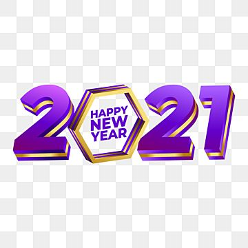 2021 Number Graphic Element And Happy New Year Text New Year Happy New Year 2021 Png And Vector With Transparent Background For Free Download Happy New Year Logo Happy New Year