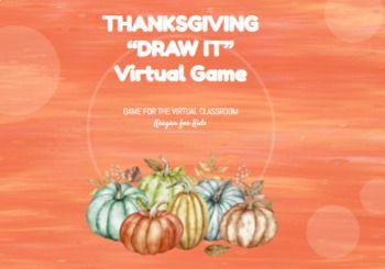 Distance Learning Draw It Thanksgiving Virtual Zoom Game In 2020 Thanksgiving Jokes For Kids Fun Games Thanksgiving Jokes