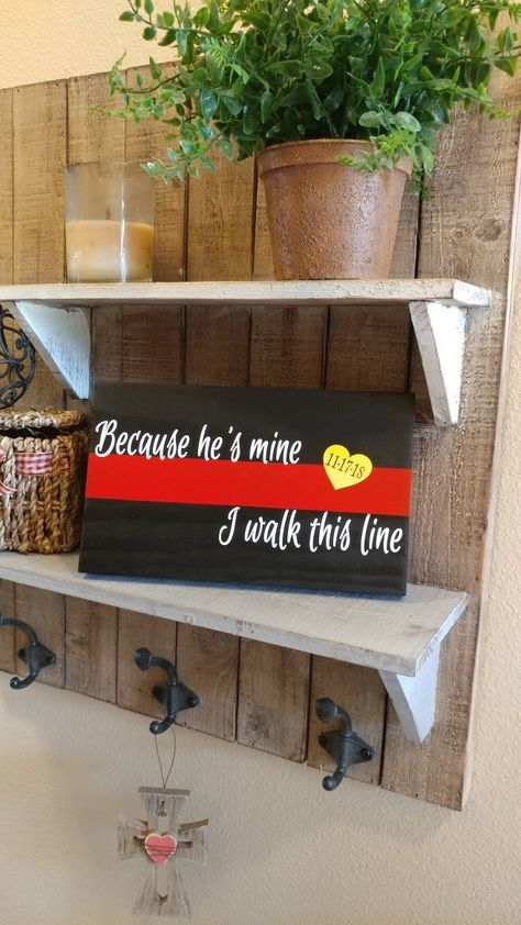 """THIN RED LINE """"Because he's mine"""" Quote Firefighter Wood Wall Plaques. Thin Red Line, Firefighter wedding, Fireman gifts, firefighter wife - Elevated Style Firefighter Home Decor, Firefighter Family, Firefighter Paramedic, Firefighter Quotes, Firefighters Wife, Volunteer Firefighter, Fireman Wedding, Firefighter Wedding, Firefighter Engagement Pictures"""