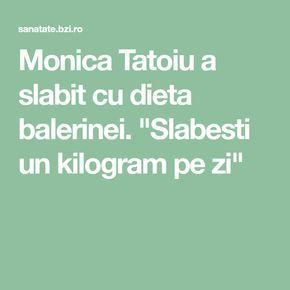 Dieta cu care slăbeşte Monica Tatoiu