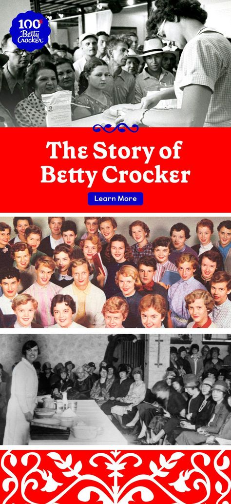 Since we're turning 100, learn more about The Story of Betty Crocker. Pin today to see how far we've come!