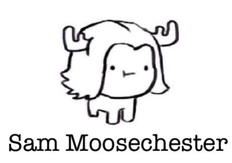 Allow the majestic Sam moosechester to grace you with its presence