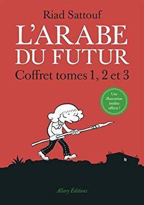 Amazon Fr Coffret L Arabe Du Futur 3 Tomes Tome 1 Tome 2 Tome 3 Riad Sattouf Livres Riad Sattouf Livre Arabie