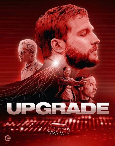 Upgrade Film izle, 2020   Izleme, Film, Aksiyon filmleri