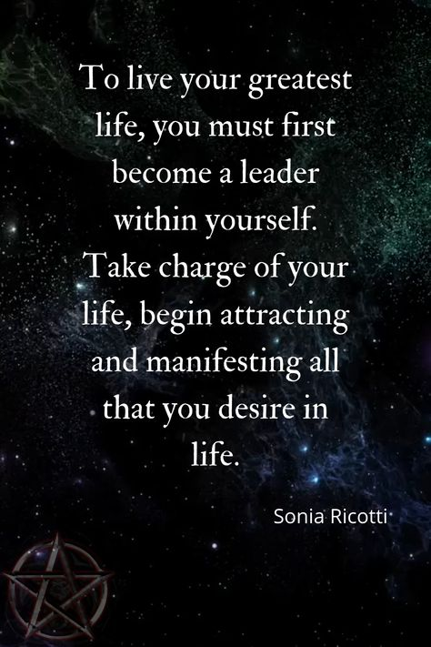 You are the creator of your life.