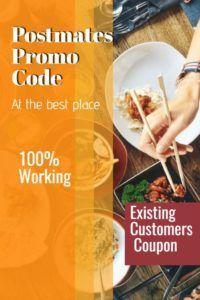 Postmates Promo Code 2019   Postmates Promo Code For Existing Users