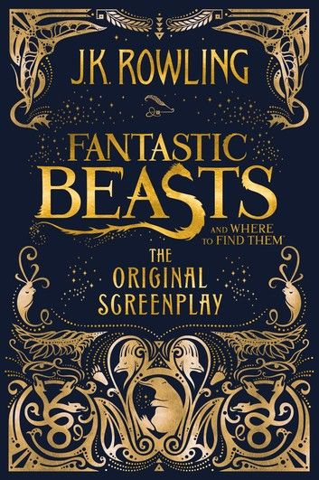 Fantastic Beasts And Where To Find Them The Original Scree In 2020 Fantastic Beasts Book Fantastic Beasts Harry Potter Fantastic Beasts