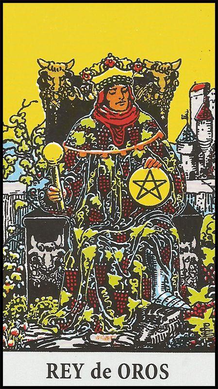Significado De Rey De Oros Arcanos Menores Baraja De Tarot Arcanos Menores Tarot