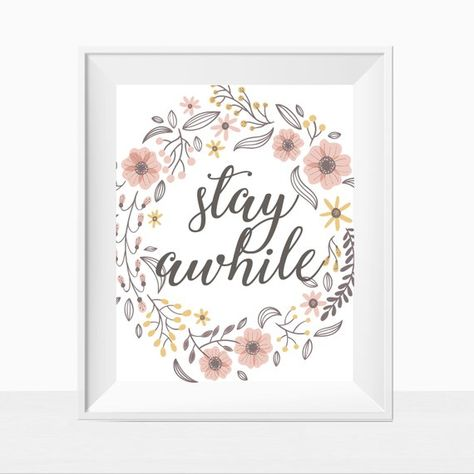 Printable Stay Awhile Quote Cute Matching Home Decor Prints Farmhouse Wall Art Shabby Chic Print M Farmhouse Wall Art Minimalist Decor Minimalist Apartment