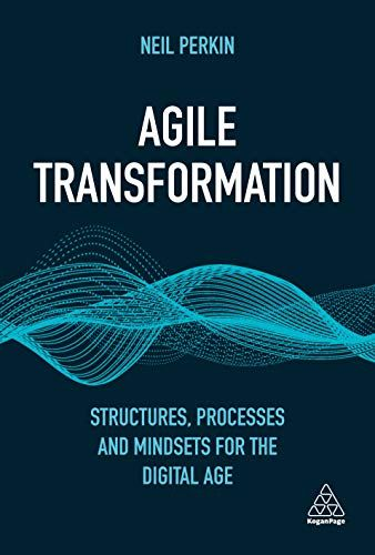 Read Download Agile Transformation Structures Processes And Mindsets For The Digital Age Free Epub Mobi Ebook With Images Management Books Books To Read Pdf Books Download