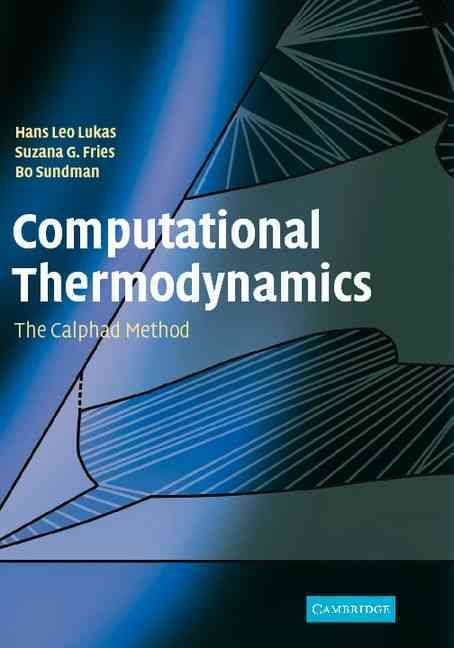 Computational thermodynamics the calphad method thermodynamics computational thermodynamics the calphad method engineering fandeluxe Images