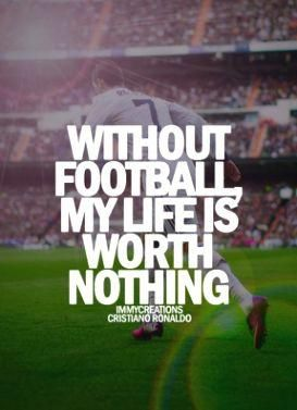 Tips And Tricks To Play A Great Game Of Football Soccer Quotes Football Quotes Ronaldo Quotes