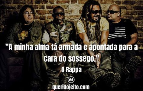 82 Frases O Rappa Para Status Rappa Musicas Trechos De Musica