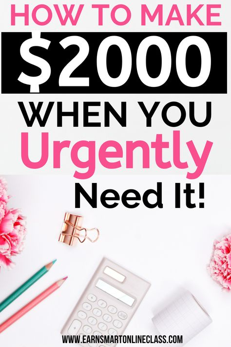 I Need Money Now: 19 Quick Ways to Make Money Today