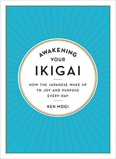 Awakening Your Ikigai Inspirational Books Spirituality Books