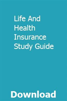 Life And Health Insurance Study Guide With Images Life And