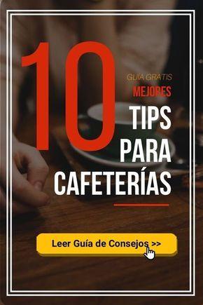 Mini Plan De Negocios Para Poner Cafetería Iniciar Una Cafetería Cafeteria Logos De Cafeterias Cafetería Acogedora