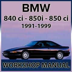 Bmw E31 840ci 850i 850ci 1991 1999 Workshop Manual Bmw Manual Car Workshop