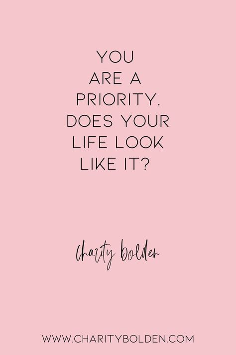 Do you prioritize yourself or do others win? What needs to shift in your life? Click for more at www.charitybolden.com for topics like: joy, waiting, prayer, spiritual formation, growth, God, identity and soul care.#spiritualjourney #spiritualgrowthquotes #journeyquote #waitingquotes #godishealer #griefquotes #griefjourney#hopequote #godquote #godslove #healingspace #youmatter #godsvoice #bestill #stillnessquotes #mentalhealth #quietyourlife #prioritzeyou #metime #quiettime #timealone #justme