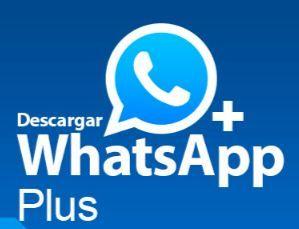 Descargar E Instalar Whatsapp Plus Whatsapp Plus Como Instalar Whatsapp Trucos Para Whatsapp