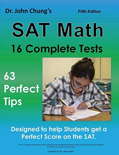 Download Pdf Dr John Chungs Sat Math Fifth Edition 63 Perfect Tips And 16 Complete Tests Free Epub Mobi Ebooks Sat Math Math Books Free Pdf Books