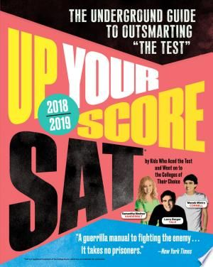 Up Your Score Sat 2018 2019 Edition Pdf Free In 2020 Guided Writing Ebook Sat Study