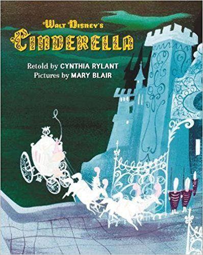 Amazon Fr Walt Disney S Cinderella Mary Blair Cynthia
