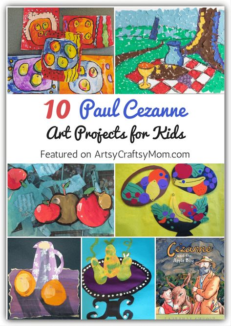 10 Paul Cezanne Art Projects for Kids Browse selection of art appreciation projects for kids, Open process art, watercolor techniques, and decoration ideas also provide excellent inspiration for kids. Art Lessons For Kids, Art Lessons Elementary, Projects For Kids, Art For Kids, Cezanne Art, Paul Cézanne, Montessori Art, Montessori Elementary, Artist Project