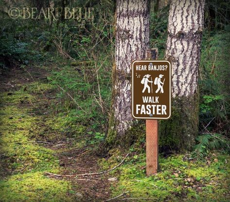 "Walk Faster"" Funny Outdoor Sign for Camps and Hiking Trails,"