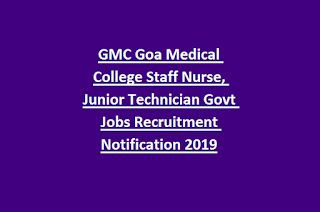 Gmc Goa Medical College Staff Nurse Junior Technician Govt Jobs