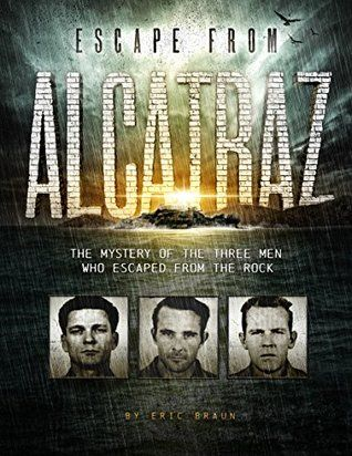 Pdf Download Escape From Alcatraz The Mystery Of The Three Men