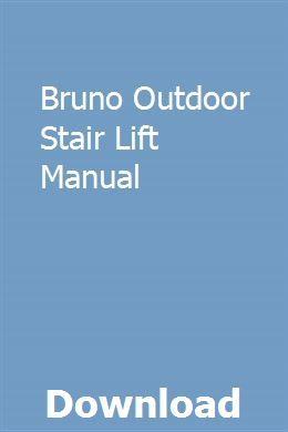 Bruno Outdoor Stair Lift Manual Owners Manuals Vector Business Card Repair Manuals
