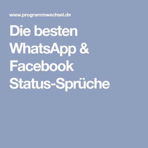 Die Besten Whatsapp Facebook Status Sprüche Whatsapp