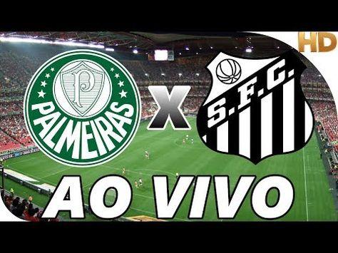 Assistir Palmeiras X Santos Ao Vivo Com Imagens Assistir