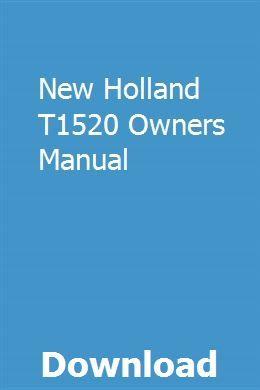 New Holland T1520 Owners Manual | junrethankghet | Repair