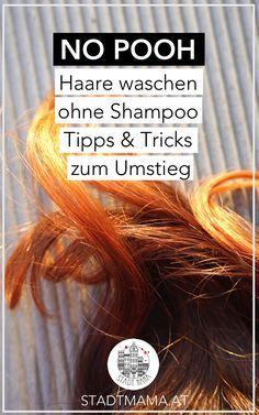 Haare 6 wochen ohne shampoo waschen