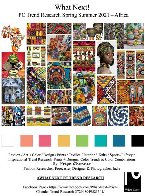 #Africa #Africanart #africantextiles #SS2021 #WhatNextPCTrendResearch #PriyaChanderDesigns #FashionForecastByPriyaChander #ColorTrendsByPriyaChander #fashionconsultant #fashiondesigner #springsummer2021 #fashionforecaster #fabricprints #interiordecor #fashionforecastspringsummer2021 #interiors #homedecor #InteriordesignTrends #knitwear #hautecouture #fashionweekSS2021 #colortrendsSS2021 #fashionforecast #fashion #art #design #fashionresearch #fashionforecasting #sportswear #wallart #folkart #art