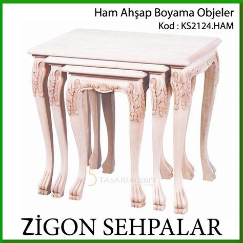 Ahsap Boyama Zigon Sehpalar Ks2124 Ham Tasarim Evler Tasarim