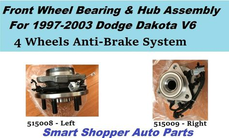 Front Wheel Bearing /& Hub For 2003Dodge Dakota V6 3.9L 4WD w//2 wheels ABS