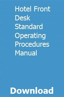 Hotel Front Desk Standard Operating Procedures Manual Standard