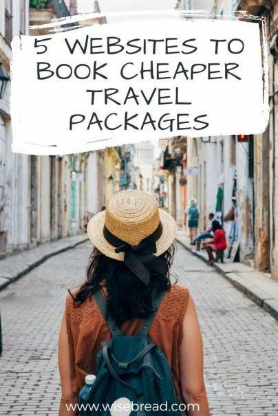 5 Websites to Book Cheaper Travel Packages