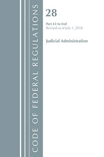 Download Pdf Code Of Federal Regulations Title 28 Judicial Administration 43end Revised As Of July 1 2018 Code Of Federal Regulations Federal Register Coding