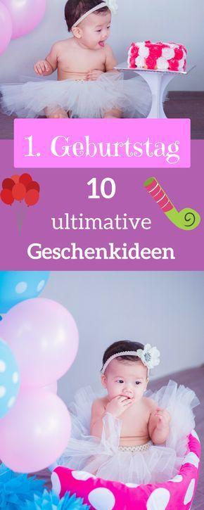 Geschenke Zum Ersten Geburtstag Fur Madchen Und Jungen