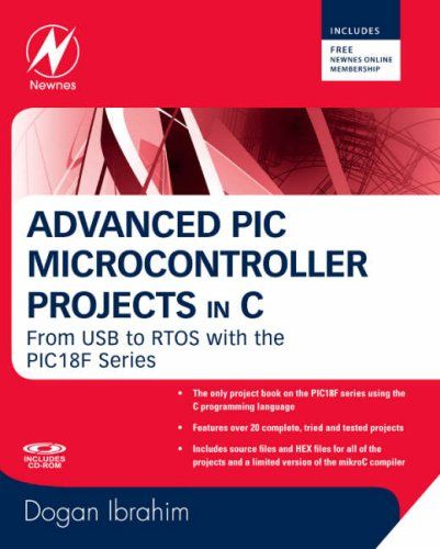 Advanced Pic Microcontroller - Projects In C From Usb To